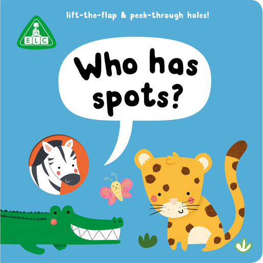 Early Learning Centre Peep Through Book: Who Has Spots?