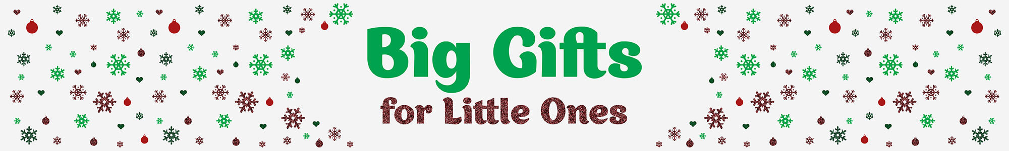 Big-Gifts-for-Little-Ones-Website-Brand-Page-2000x300px.jpg